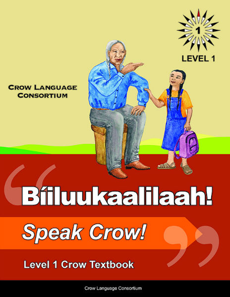 Bi'iluukaalilaah! - Speak Crow! Level 1 Crow Textbook